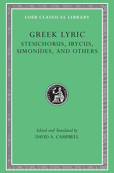 Cover: Greek Lyric, Volume III: Stesichorus, Ibycus, Simonides, and Others, from Harvard University Press