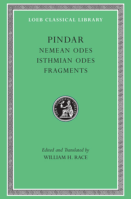 Cover: Nemean Odes. Isthmian Odes. Fragments, from Harvard University Press