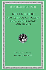 Cover: Greek Lyric, Volume V: The New School of Poetry and Anonymous Songs and Hymns