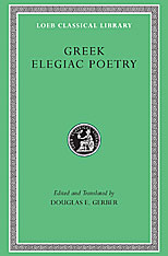 Cover: Greek Elegiac Poetry: From the Seventh to the Fifth Centuries BC