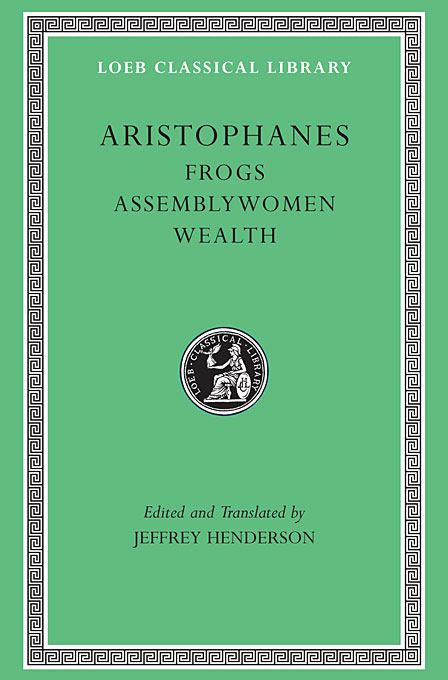 Cover: Frogs. Assemblywomen. Wealth, from Harvard University Press