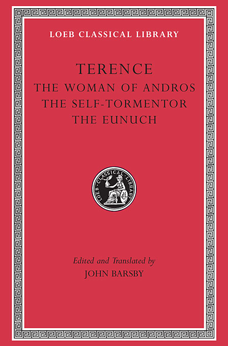 Cover: The Woman of Andros. The Self-Tormentor. The Eunuch, from Harvard University Press