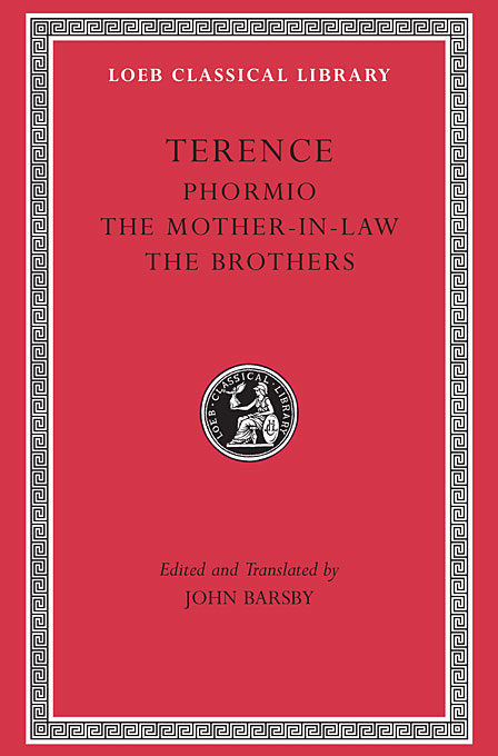 Cover: Phormio. The Mother-in-Law. The Brothers, from Harvard University Press