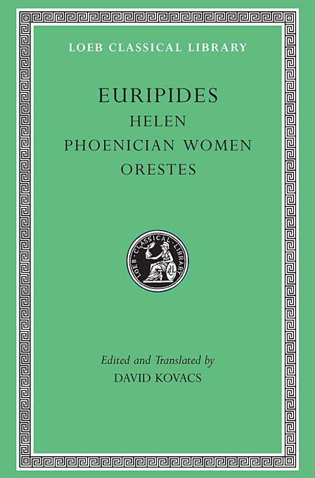 Cover: Helen. Phoenician Women. Orestes, from Harvard University Press