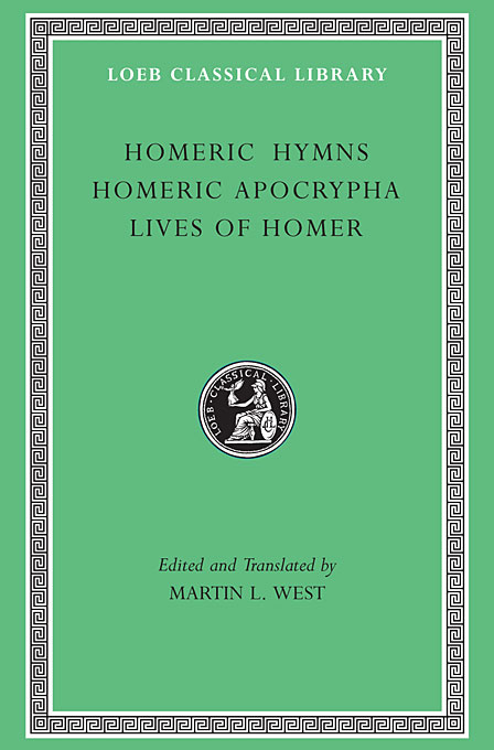 Cover: Homeric Hymns. Homeric Apocrypha. Lives of Homer, from Harvard University Press