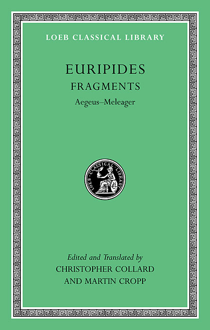 Cover: Fragments: Aegeus-Meleager, from Harvard University Press