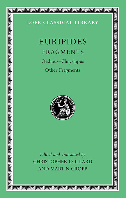 Cover: Fragments: Oedipus-Chrysippus. Other Fragments, from Harvard University Press