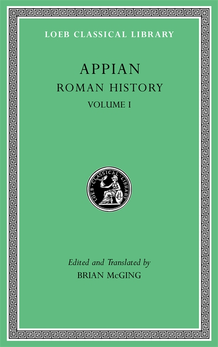 Cover: Roman History, Volume I, from Harvard University Press
