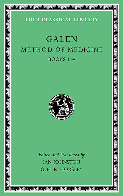Cover: Method of Medicine, Volume I: Books 1-4, from Harvard University Press
