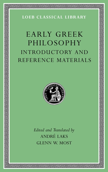 Cover: Early Greek Philosophy, Volume I: Introductory and Reference Materials, from Harvard University Press