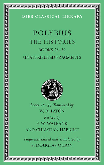 Cover: The Histories, Volume VI: Books 28-39. Fragments, from Harvard University Press