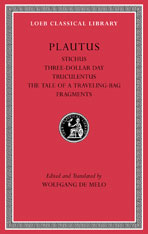 Cover: Stichus. Three-Dollar Day. Truculentus. The Tale of a Traveling-Bag. Fragments in HARDCOVER