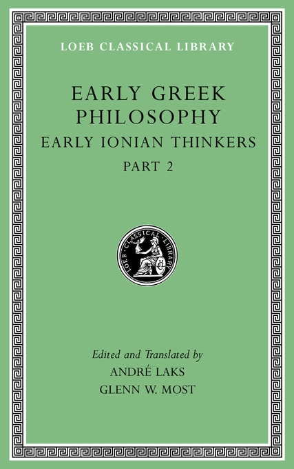Cover: Early Greek Philosophy, Volume III: Early Ionian Thinkers, Part 2, from Harvard University Press