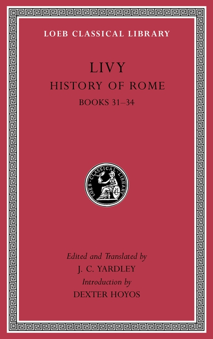 Cover: History of Rome, Volume IX: Books 31–34, from Harvard University Press