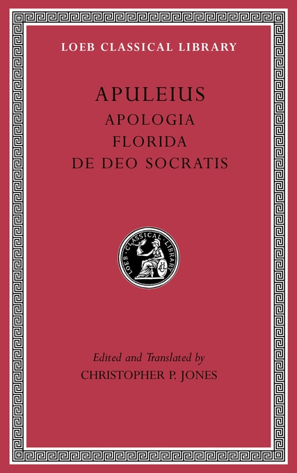 Cover: Apologia. Florida. De Deo Socratis, from Harvard University Press
