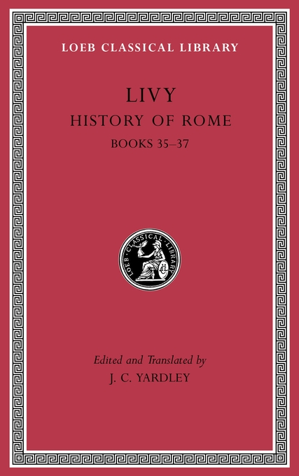 Cover: History of Rome, Volume X: Books 35–37, from Harvard University Press