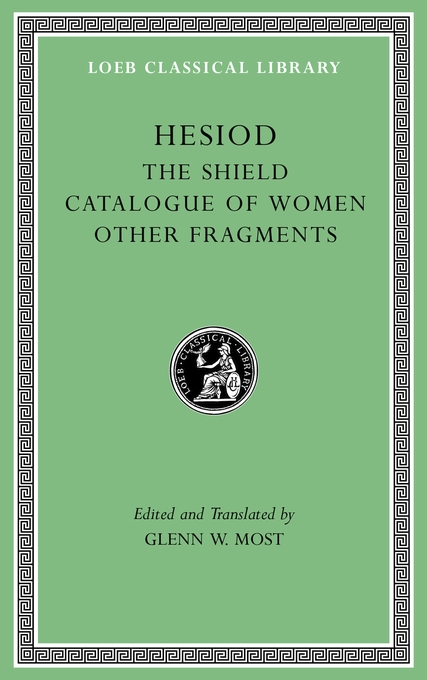 Cover: The Shield. Catalogue of Women. Other Fragments, from Harvard University Press