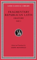 Cover: Fragmentary Republican Latin, Volume V: Oratory, Part 3