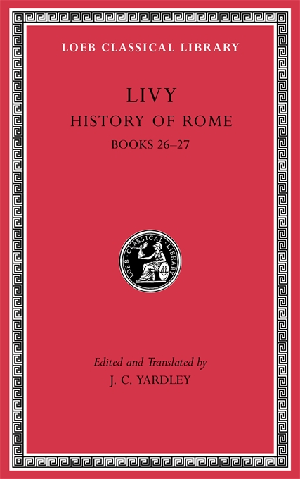 Cover: History of Rome, Volume VII: Books 26–27, from Harvard University Press
