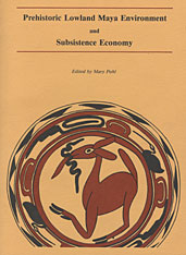 Cover: Prehistoric Lowland Maya Environment and Subsistence Economy in PAPERBACK