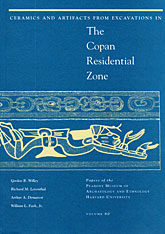 Cover: Ceramics and Artifacts from Excavations in the Copan Residential Zone in PAPERBACK