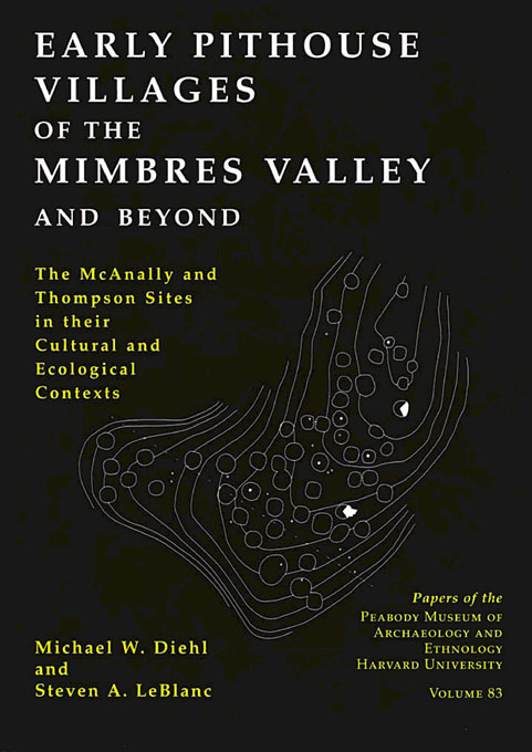 Cover: Early Pithouse Villages of the Mimbres Valley and Beyond: The McAnally and Thompson Sites in Their Cultural and Ecological Contexts, from Harvard University Press