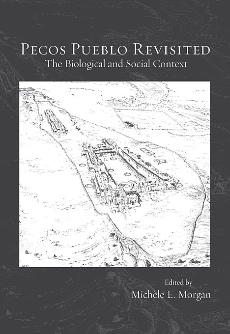 Cover: Pecos Pueblo Revisited: The Biological and Social Context, from Harvard University Press