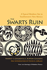 Cover: The Swarts Ruin: A Typical Mimbres Site in Southwestern New Mexico, With a New Introduction by Steven A. LeBlanc