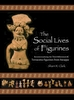 Cover: The Social Lives of Figurines: Recontextualizing the Third-Millennium-BC Terracotta Figurines from Harappa