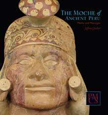 Cover: The Moche of Ancient Peru: Media and Messages