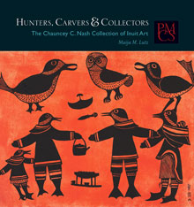 Cover: Hunters, Carvers, and Collectors in PAPERBACK