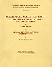 Cover: Mecklenburg Collection, Part I: Data on Iron Age Horses of Central and Eastern Europe and Human Skeletal Material from Slovenia