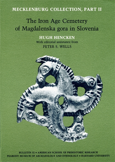 Cover: Mecklenburg Collection, Part II: The Iron Age Cemetery of Magdalenska gora in Slovenia, from Harvard University Press