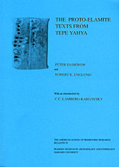 Cover: Excavations at Tepe Yahya, Iran, 1967-1975, Volume II: The Proto-Elamite Texts from Tepe Yahya