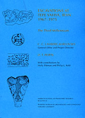 Cover: Excavations at Tepe Yahya, Iran, 1967-1975, Volume III: The Third Millennium in PAPERBACK