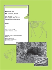 Cover: Kebara Cave, Mt. Carmel, Israel, Part I: The Middle and Upper Paleolithic Archaeology