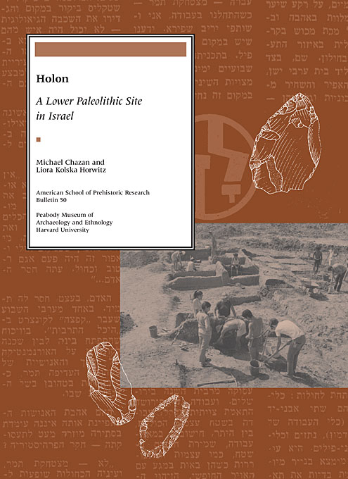 Cover: Holon: A Lower Paleolithic Site in Israel, from Harvard University Press