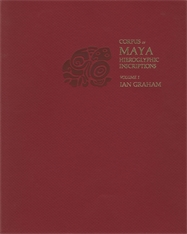 Cover: Corpus of Maya Hieroglyphic Inscriptions, Volume 1: Introduction