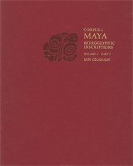Cover: Corpus of Maya Hieroglyphic Inscriptions, Volume 3: Part 2: Yaxchilan in PAPERBACK