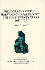 Cover: Bibliography of the Harvard Chiapas Project: The First Twenty Years, 1957-1977