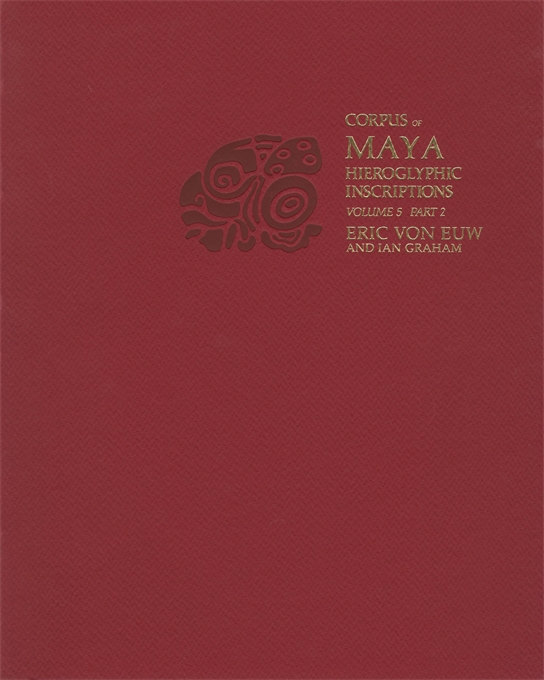 Cover: Corpus of Maya Hieroglyphic Inscriptions, Volume 5: Part 2: Xultun, from Harvard University Press