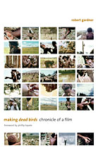 Cover: Making <i>Dead Birds</i>: Chronicle of a Film