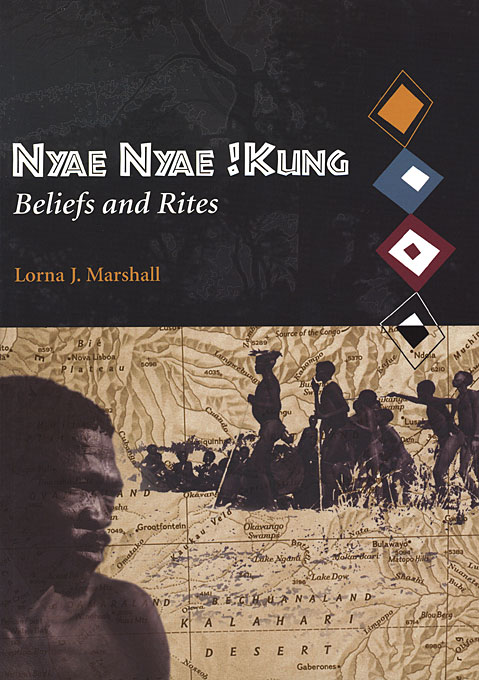Cover: Nyae Nyae !Kung Beliefs and Rites, from Harvard University Press