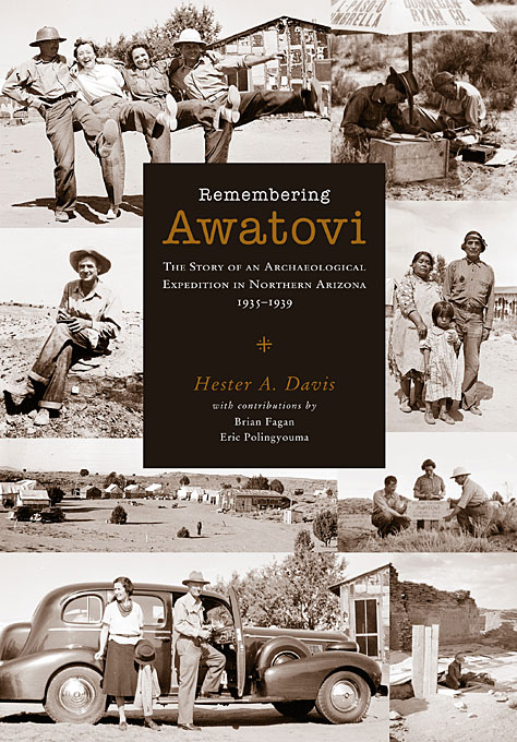 Cover: Remembering Awatovi: The Story of an Archaeological Expedition in Northern Arizona, 1935–1939, from Harvard University Press