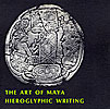 Cover: The Art of Maya Hieroglyphic Writing