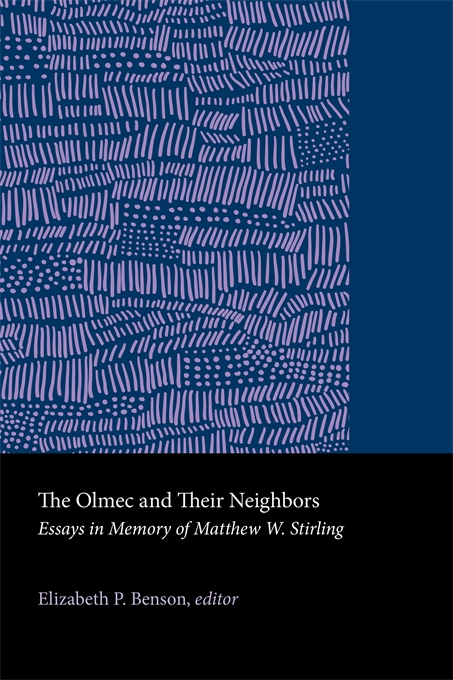 Cover: The Olmec and Their Neighbors: Essays in Memory of Matthew W. Stirling, from Harvard University Press