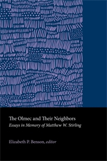 Cover: The Olmec and Their Neighbors: Essays in Memory of Matthew W. Stirling