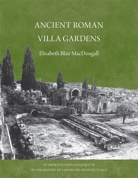 Cover: Ancient Roman Gardens, from Harvard University Press