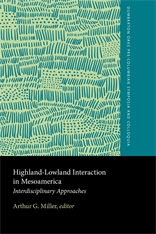Cover: Highland–Lowland Interaction in Mesoamerica in HARDCOVER