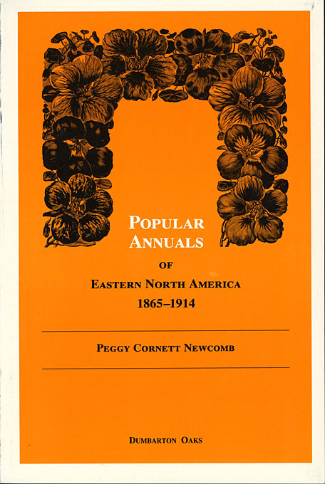 Cover: Popular Annuals of Eastern North America, 1865–1914, from Harvard University Press